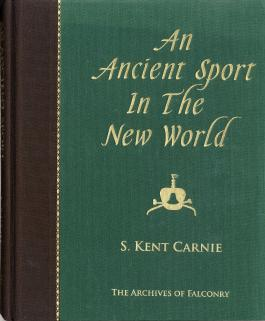 An Ancient Sport In The New World by S.Kent Carnie