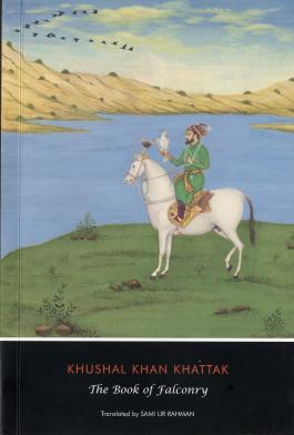 The Book of Falconry by Khushal Khan Khattak