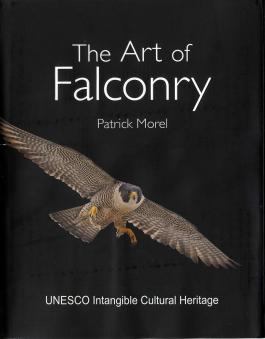 The Art of Falconry by Patrick Morel FC