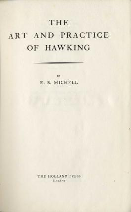 The Art and Practice of Hawking by E.B.Mitchell M