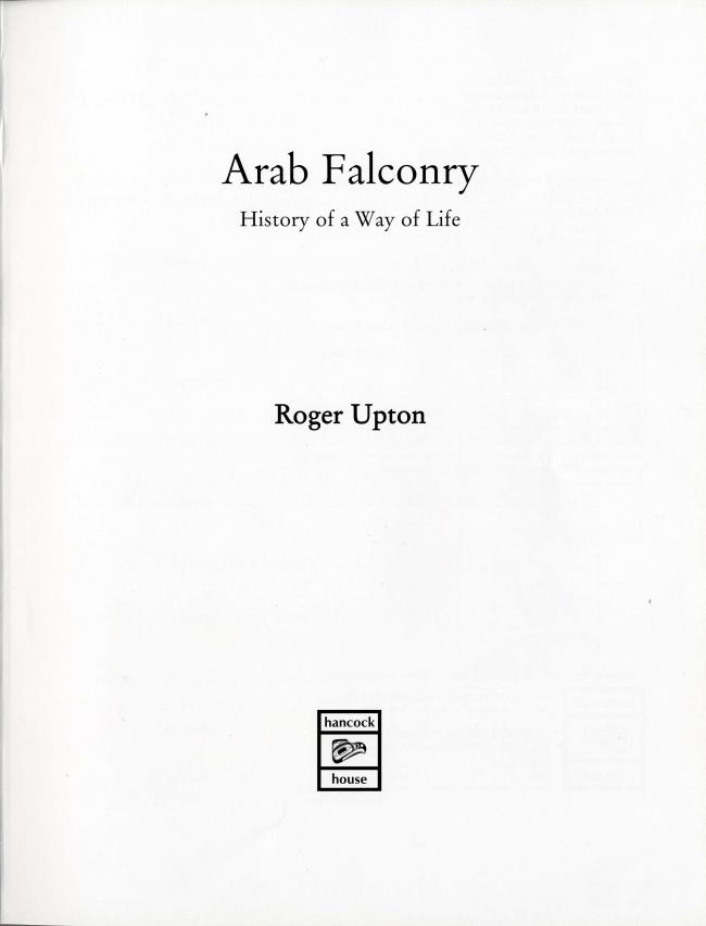 Arab Falconry History of a Way of Life by Roger Upton