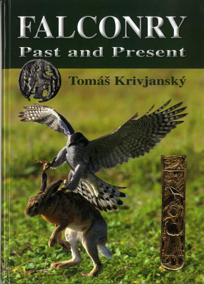 Falconry Past and Present by Tomash Krivjansky FC