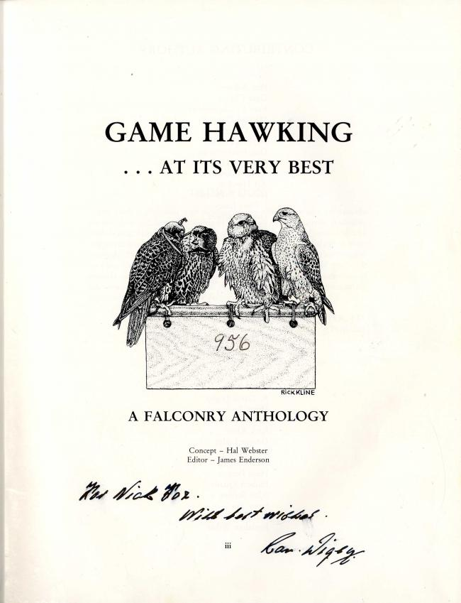 Game Hawking ...at its very best. A Falconry Anthology by Hal Webster and James Enderson